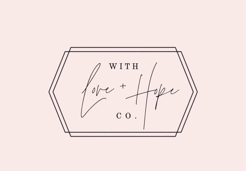 With Love & Hope Co.